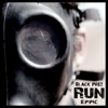 Run - Single, Black Prez