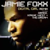 Digital Girl (feat. Drake, Kanye West and The-Dream) [Remix] - EP, Jamie Foxx