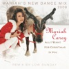 Mariah Carey - All I Want for Christmas Is You  Mariahs New Dance Mix Edit Extended