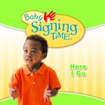 Baby Signing Time!: Here I Go, Vol. 2