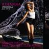 Umbrella (Seamus Haji & Paul Emanuel Club Remix) - Single