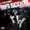 Monsterifik (Tech N9NE Presents), Tech N9ne & Big Scoob