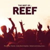 Reef: The Best Of