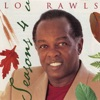 Baby It's Cold Outside - Lou Rawls