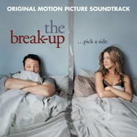 The Break-Up - Official Soundtrack