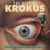 Stayed Awake All Night, Krokus