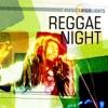 Music & Highlights: Reggae Night, 2012