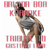Balada Boa (Karaoke Version Originally Performed By Gusttavo Lima)
