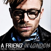 A Friend in London - New Tomorrow artwork