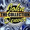 John Denver: The Collection, John Denver