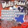 Canta Como Soda Stereo: Enanitos Verdes - Hombres G - La Union, Music Makers