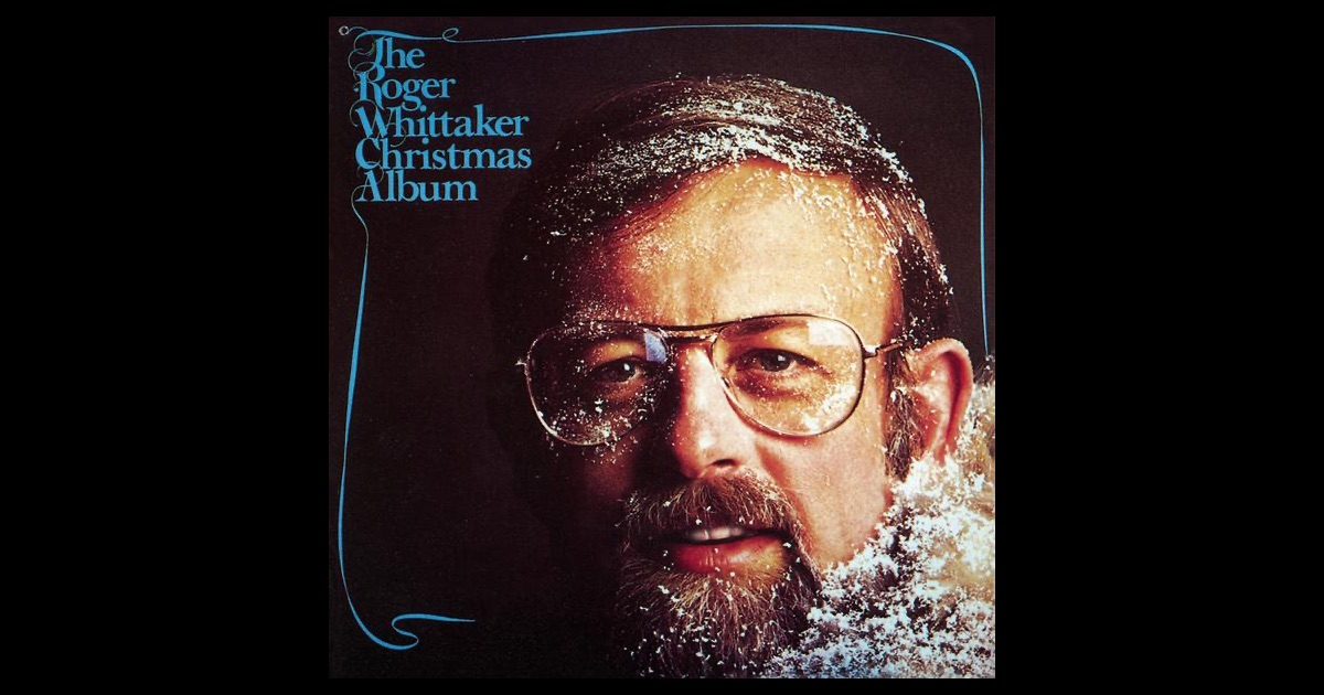christmas with roger whittaker by roger whittaker on apple music. Black Bedroom Furniture Sets. Home Design Ideas