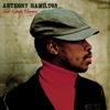 Anthony Hamilton - Cant Let Go