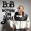 Nothin' On You (feat. Bruno Mars) - EP, B.o.B