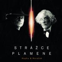 Strazce Plamene - Michal Horacek & Petr Hapka