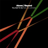 You Got to Go (The Remixes) [feat. Zoë Johnston] - Single
