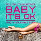 Baby It's OK (feat. Alexandra Stan) [Remixes] - EP