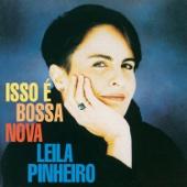 Isso e Bossa Nova - Leila Pinheiro