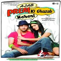 Ajab Prem Ki Ghazab Kahani (Original Motion Picture Soundtrack) - Atif Aslam