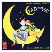 Crazy for You -Original London Cast - Crazy for You (Original London Cast Recording) artwork