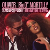 Let Love Take Us Away (feat. Sean Paul & Jahfe) - Single