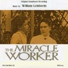 The Miracle Worker (Original Soundtrack)