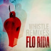Whistle (Remixes) - Single cover art