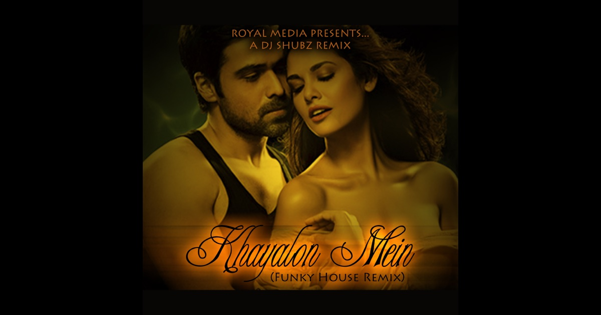 Khayalon mein funky house remix single by dj shubz on for Funky house tunes