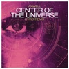 Center of the Universe (Dyro Remix)