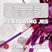 Turn It Around (Remixes) [feat. Jes] - EP
