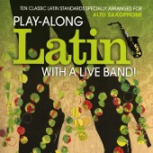 Alto Saxophone: Play-Along Latin with a Live Band