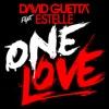 One Love (feat. Estelle) - Single, David Guetta