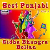 Best Punjabi Gidha Bhangra Bolian, Vol. 1