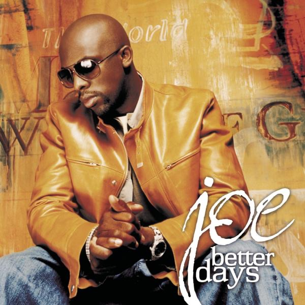 Download Song Better Now: Better Days By Joe On Apple Music