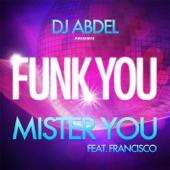 Funk You (feat. Francisco) - Single
