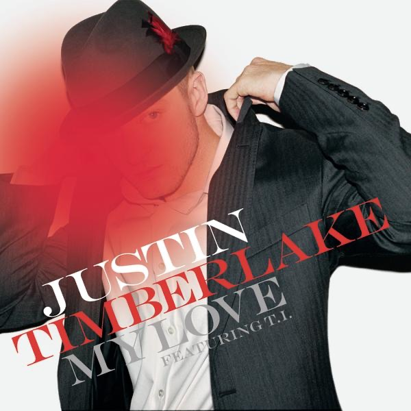 My Love Featuring TI - Single Justin Timberlake CD cover