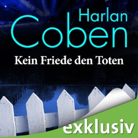 Kein Friede den Toten - Harlan Coben mp3 listen download