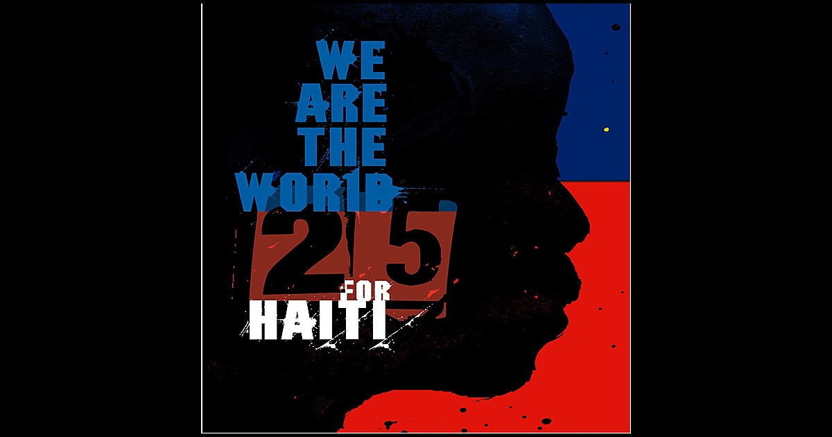 We Are the World 25 For Haiti - 25 For Haiti [Download ...