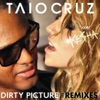 Dirty Picture (The Remixes) [feat. Ke$ha)