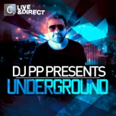 Live & Direct Presents DJ PP Underground cover art