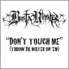 Don't Touch Me (Throw Da Water on 'Em) - Single (Edited Version), Busta Rhymes