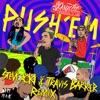 Push 'Em (Steve Aoki & Travis Barker Remix) - Single, Travis Barker & Yelawolf