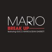 Break Up (feat. Gucci Mane & Sean Garrett) - Single