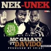 Nek-Unek (feat. DaVido) - MC Galaxy