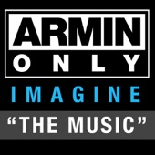 """Armin Only – Imagine """"The Music"""""""
