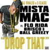 Drop That (feat. Flo Rida, Brisco, Ball Greezy) - Single, DJ Khaled, E Class & Mista Mac