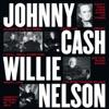 VH-1 Storytellers, Johnny Cash & Willie Nelson