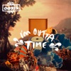I'm Outta Time - EP, Oasis