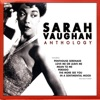 Everything I Have Is Yours  - Sarah Vaughan