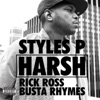 Harsh (feat. Rick Ross & Busta Rhymes) - Single, Styles P